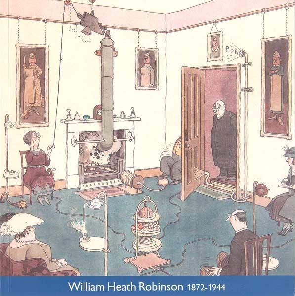 William Heath Robinson 1872