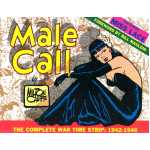Male Call: the Complete War Time Strip: 1942-1946