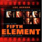 The Story of The Fifth Element: The Adventure and Discovery of a Film