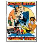 Vicious Intent: The Rock 'n' Roll Art and Exploitation of Stainboy Reinel