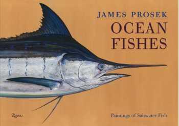 Ocean Fishes: Paintings of Saltwater Fish