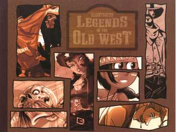 Illustrated Legends of the Old West