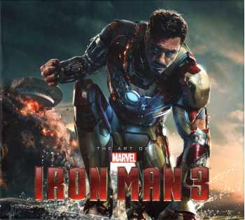 Marvel's Iron Man 3: The Art of the Movie
