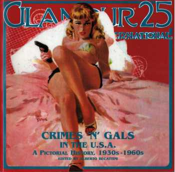 Glamour International 25: Crimes 'n' Gals in the USA