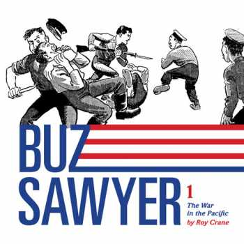 Buz Sawyer, Volume 1: The War in the Pacific