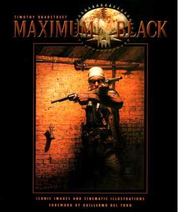 Maximum Black (Iconic Images and Cinematic Illustration)