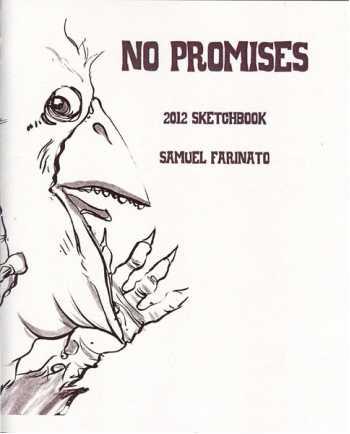 No Promises: 2012 Sketchbook