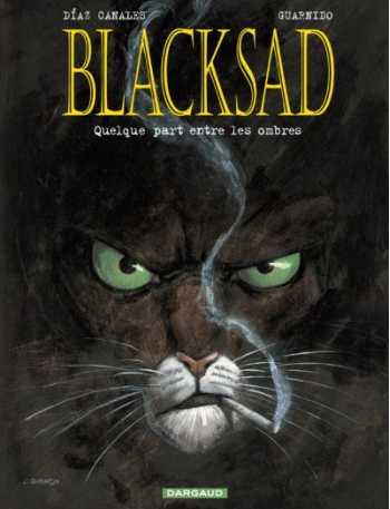 Blacksad, Tome 1: Quelque Part Entre Les Ombres