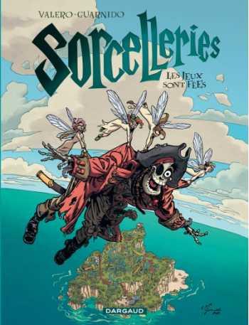 Sorcelleries, Tome 3: Les Jeux Sont Fees!