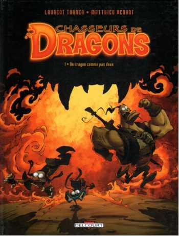 Chasseurs de Dragons, Tome 1: Un Dragon Comme pas Deux