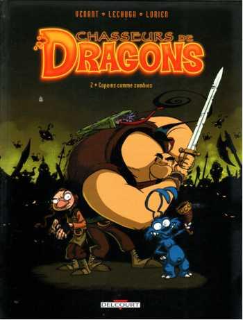 Chasseurs de Dragons, Tome 2: Copains comme zombies