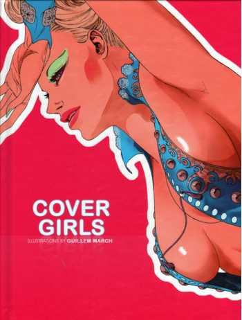 Cover Girls: Illustrations by Guillem March