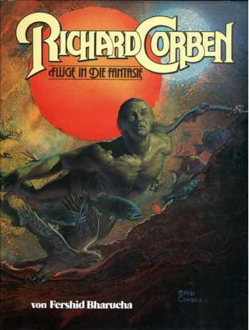 Richard Corben: Flüge im die Fantasie