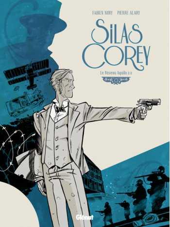 Silas Corey, Tome 2: Le Reseau Aquila