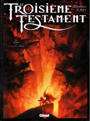 Le Troisième Testament, Tome 4: Jean ou le jour du corbeau