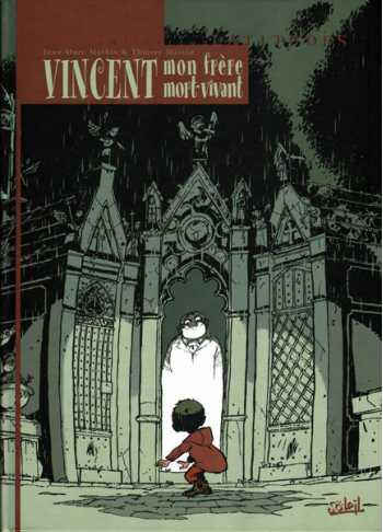 Vincent, Mon Frere Mort-Vivant