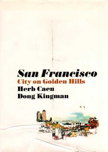 San Francisco: City on Golden Hills