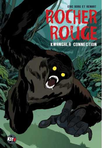 Rocher Rouge, Tome 2: Kwangala Connection
