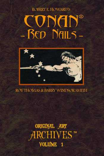 Conan: Red Nails -- Original Art Archives, Volume 1
