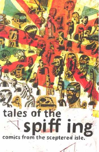 Tales of the Spiffing: Comics from the Sceptered Isle (Numbered Edition)
