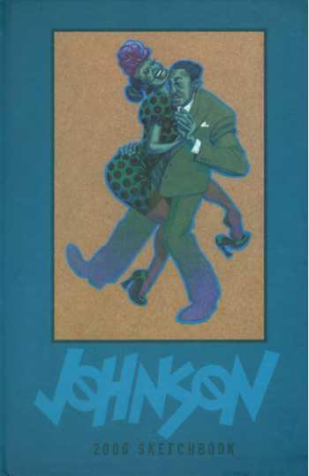 2006 Full Color Dave Johnson Sketchbook