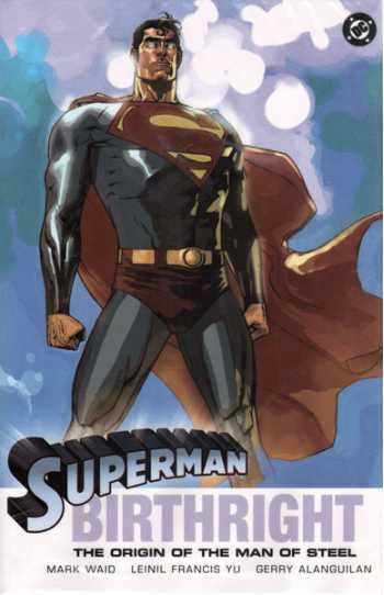 Superman: Birthright - The Origin of the Man of Steel